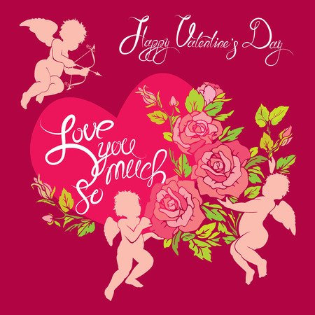 happy valentines day: Holiday card with cute angels, roses flowers and heart on pink background. Handwritten calligraphic text Happy Valentines Day and Love you so much.