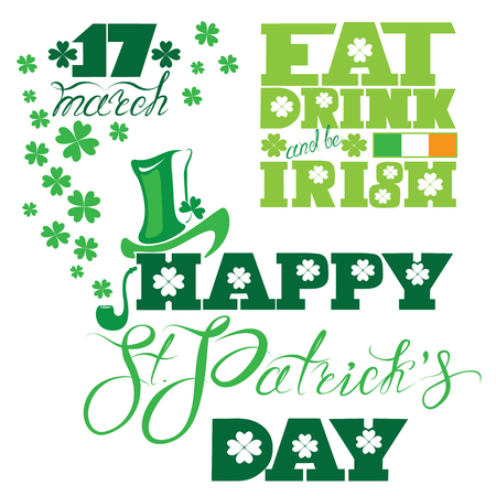 trifolium: Holiday card with calligraphic words Happy St. Patrick`s Day, Eat, Drink and be Irish. Shamrock, hat, flag icon. White background.