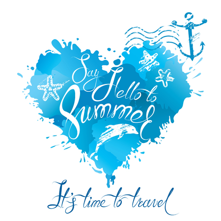 say hello: Heart shape is made of brush strokes and blots in blue colors and handwritten text Say Hello to Summer, it`s time to travel. Element for vacation design.