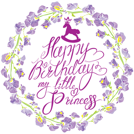 flores de cumpleaños: Holiday greeting card for girls with decorative hand drawn floral round frame with sweet pea flowers and Handwritten text Happy Birthday my little Princess on white background.