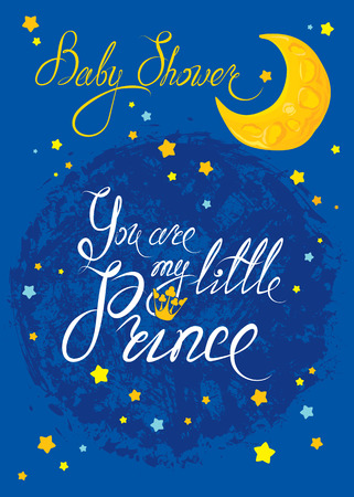 Baby Shower with moon and stars on blue grunge background. Calligraphic text You are my little prince. Congratulations on the birth of boy. Vectores