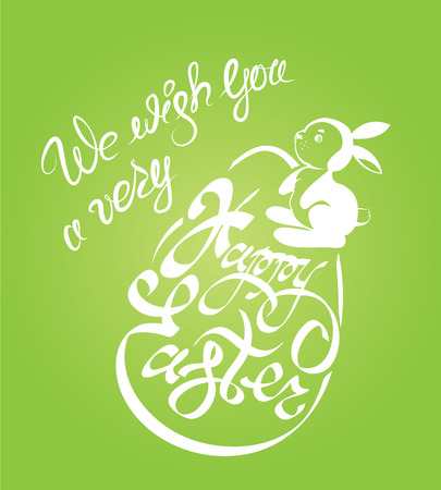 Holiday calligraphy, egg and rabbit. Hand lettering greetings We wish you a very Happy Easter on green background.