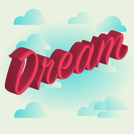 Word dream, achieve the dreams Illustration