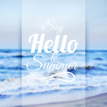 say hello: Summer Sea Background with Lettering Say Hello to Summer. Vector Illustration