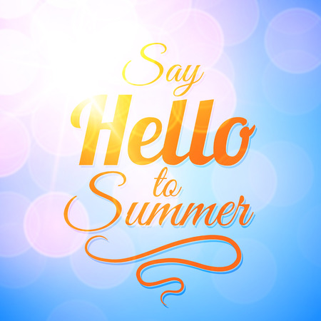 say hello: Say Hello to Summer vector sunshine background with sun rays and bokeh. Beautiful motivating card design Illustration