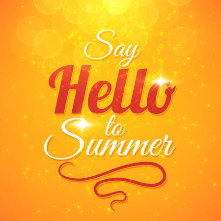 sol radiante: Diga hola a Summer fondo vector de sol con rayos de sol y bokeh. Diseño de la tarjeta motivar Hermosa Vectores