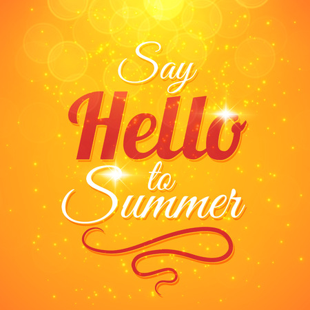 sunshine: Say Hello to Summer vector sunshine background with sun rays and bokeh. Beautiful motivating card design Illustration