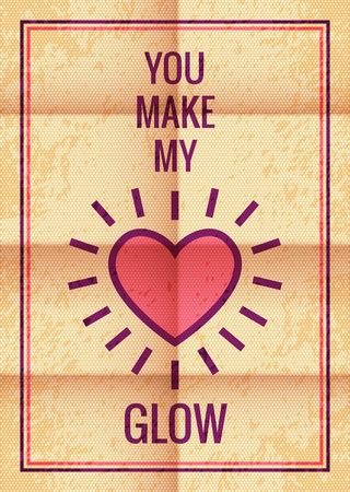 make my day: Happy Valentines Day and Wedding card. Vector retro design with heart symbol. You make my heart glow. Romantic and expressing emotions phrase