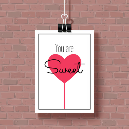 expressing: Happy Valentines Day Poster. White hanging paper sheet on brick wall. You are Sweet. Vector festive design with romantic and expressing emotions phrase