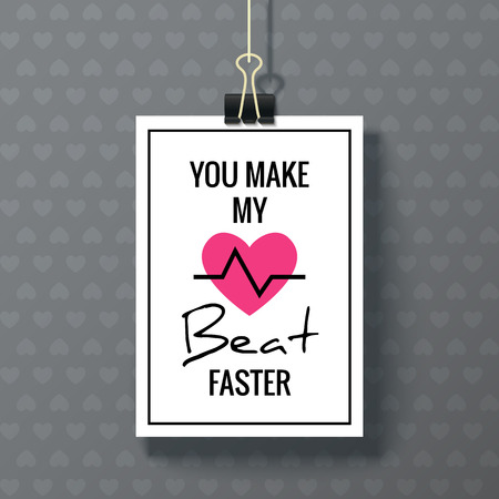 expressing: Happy Valentines Day Poster. White hanging paper sheet on dark background. You Make My Heart Beat Faster. Vector festive design with romantic and expressing emotions phrase