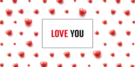 Love You background with hearts and frame. Vector illustration for Valentines Day or Wedding designs