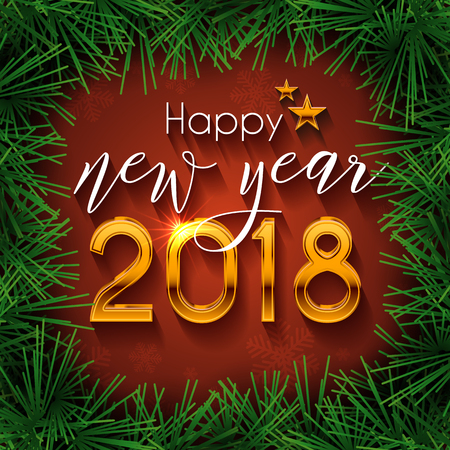 Happy New Year 2018 text design. Vector greeting illustration with golden numbers and fir branches frame