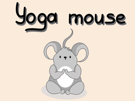 A cute gray mouse is sitting in a yoga Lotus position. Vector illustration with the inscription yoga mouse, with the symbol of 2020