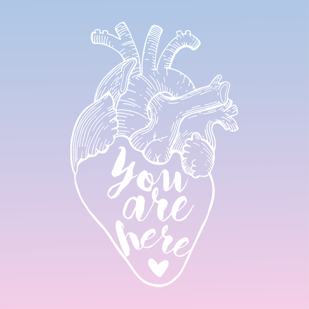 Vector heart with quote. You are here. In pantone color of the year 2016 Rose Quartz and Serenity