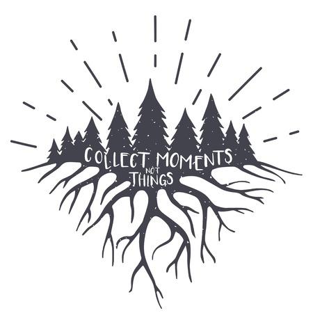 Vintage-Vektor-Illustration mit Wald, Wurzeln und Zitat. Sammeln Sie Momente nicht Dinge