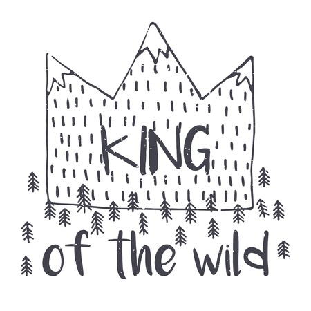 Vector mountain with texture. Sketch illustration with quote. King of the wild Ilustrace