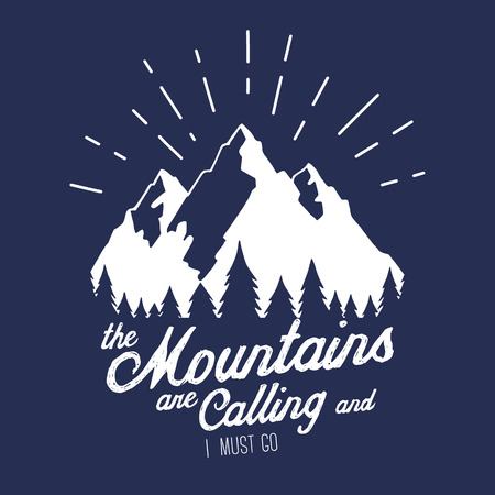 illustration with mountains peaks end forest. The mountains are calling and i must go. Motivational and inspirational typography poster with quote