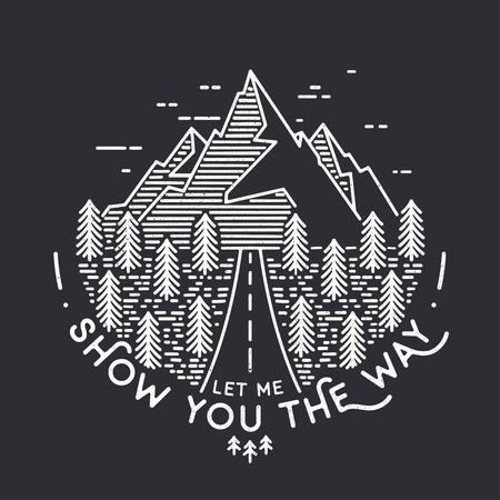 Vector del paisaje de la vendimia con los picos de montaña termina elementos gráficos. Déjame mostrarte el camino. cartel de la tipografía de motivación e inspiración con cita. línea ejemplo