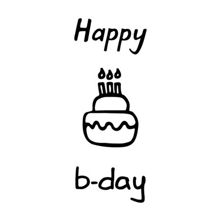 Birthday party. Happy b-day inscription and cake icon. Hand drawn illustration. Vector graphic