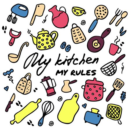 Big set of kitchen items. Doodle icons of kitchen appliances, devices for cooking. Hand drawn graphic. Inscription My kitchen - my rules. Vector illustration