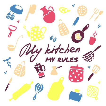 Doodle icons set of kitchen appliances and objects. Hand-drawn cooking items. Household appliances and housewares. Inscription My kitchen - my rules. Vector illustration