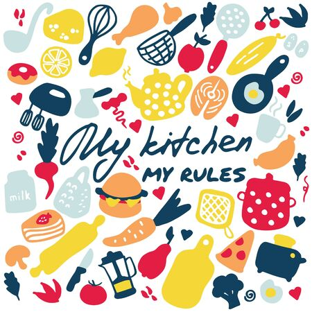 Big set of kitchen items. Doodle icons of kitchen appliances, devices for cooking, products and dishes. Hand drawn graphic. Inscription My kitchen - my rules. Vector illustration Illustration