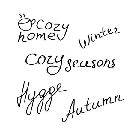 Handwritten inscription about hygge. Hand drawn phrases about home comfort. Cozy concept Vettoriali