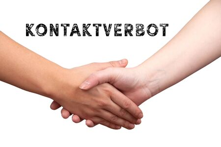 handshake isolated on white background with german text kontaktverbot, in english no contact