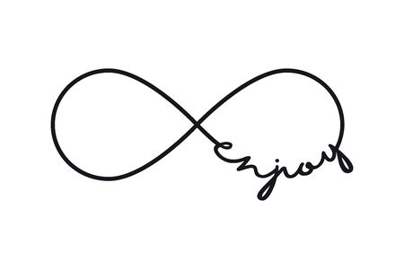 Enjoy - infinity symbol. Repetition and unlimited cyclicity sign