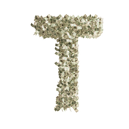 counterfeiting: Letter T made from Dollar bills