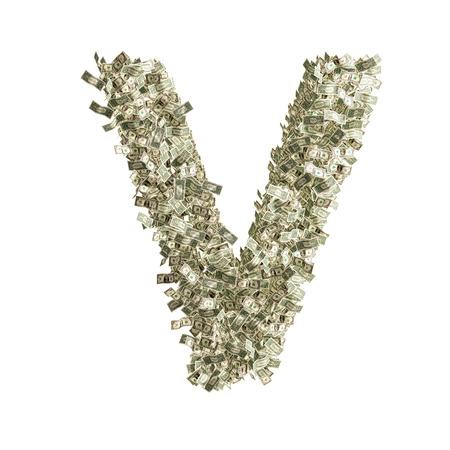 Letter V made from Dollar bills