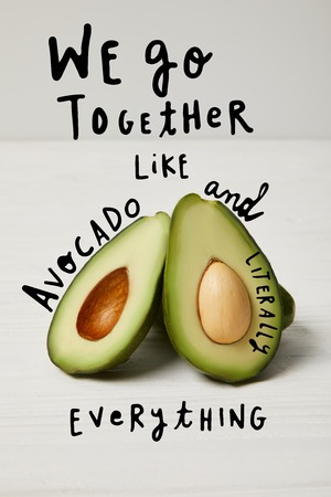 fresh green avocado, clean eating concept. We go together like avocado and literally everything inspiration