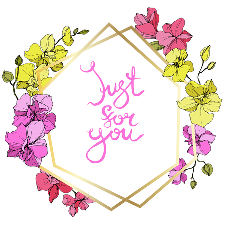 Vector Pink and yellow Orchid. Floral botanical flower. Engraved ink art. Frame golden crystal. Just for you handwriting monogram calligraphy. Geometric polygon crystal mosaic shape.
