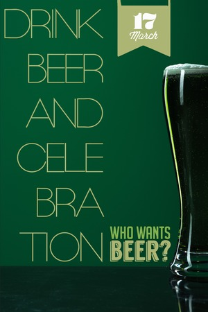 glass of beer with foam near drink beer and celebration lettering on green background