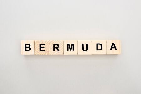 top view of wooden blocks with Bermuda lettering on white background