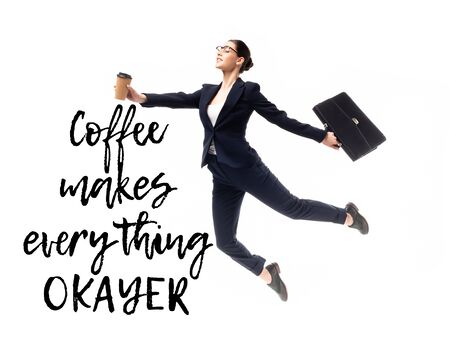 attractive businesswoman holding coffee to go and briefcase while levitating near coffee makes everything okayer lettering isolated on white Stock fotó