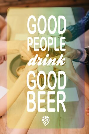 cropped view of multicultural friends clinking glasses with beer in pub with good people drink good beer illustration