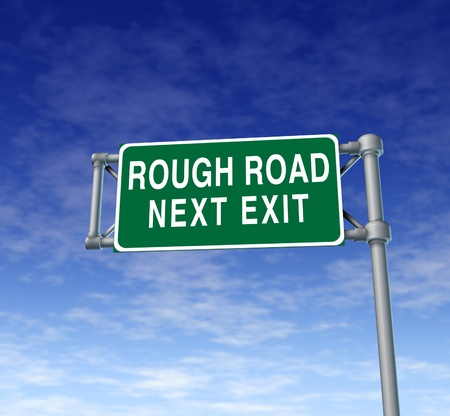 rough road: Difficult rough road and challenging economic and political times ahead and around the corner representing business problems related to the economy Stock Photo