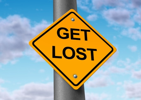 go sign: get lost go away deterrent warning security road traffic street sign yellow