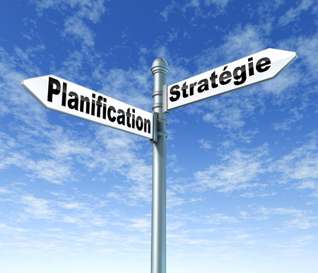 foreshadowing: Planning and strategy road sign written in french using the french words planification and strategie Stock Photo