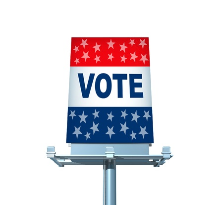 Patriotic vote Billboard sign as an election politics symbol of campaign promotion on an isolated white background Stock Photo - 15500978
