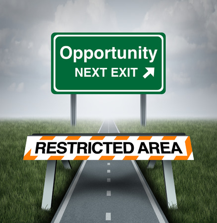 road block: Restricted opportunity concept and business road block symbol as a barrier with text barring entrance to a road with a sign for opportunities as a metaphor for discrimination or unfair limited corporate world.