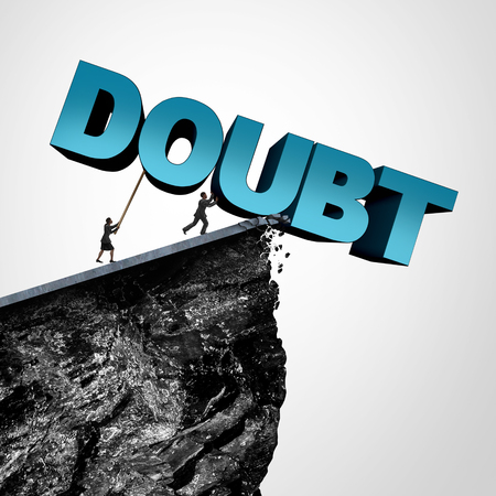 business confidence: Overcome doubt concept and increase confidence and belief or faith as people pushing text over a cliff as a business or lifestyle metaphor for fearless motivation to succeed with 3D illustration elements.