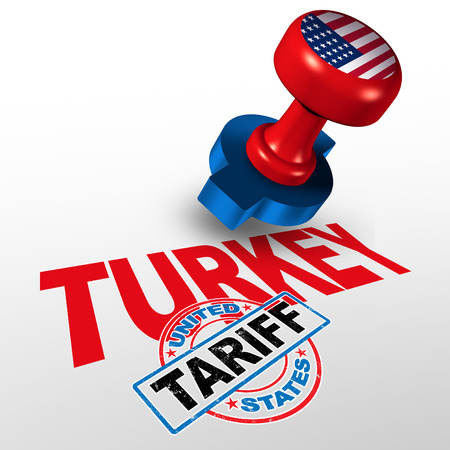 Turkey United States tariff on Turkish steel and aluminum tariffs as a stamp on text as an economic trade taxation dispute over import and exports concept with 3D illustration elements.