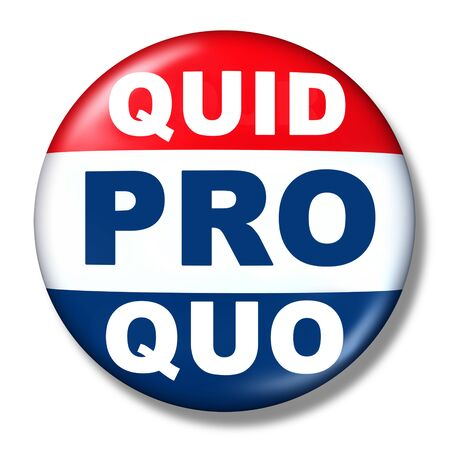 Quid pro quo as a business transaction or unethical political action in giving something for a favour as an exchange or transfer of services or goods as a give and take symbol politics button as a 3D