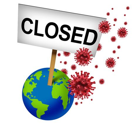 Cancelled global events and international closures due to coronavirus or covid-19 cancellation and world business closed for business due to virus fears or economic crisis as a 3D illustration.