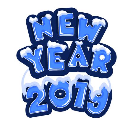 La palabra año nuevo 2019, cubierto con capas de hielo de nieve, en el texto de los copos de nieve detrás. Stock vector. Texto en estilo de dibujos animados.