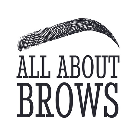 All About Brows. Text and eyebrow for brow bar Çizim