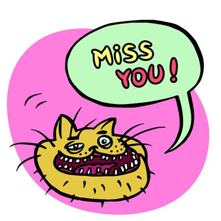 fictional character: Miss You! Cartoon Cat Head. Speech Bubble. Vector Illustration.