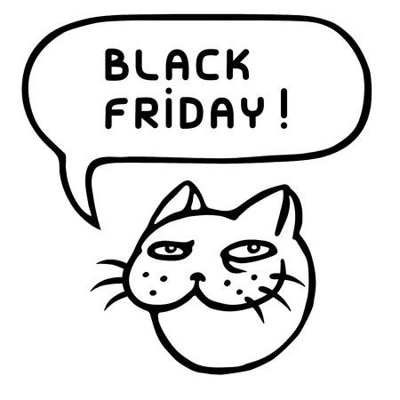 Black friday. ?ute tomcat head. Speech bubble. Vector illustration. Cheerful pet face. Animal character.